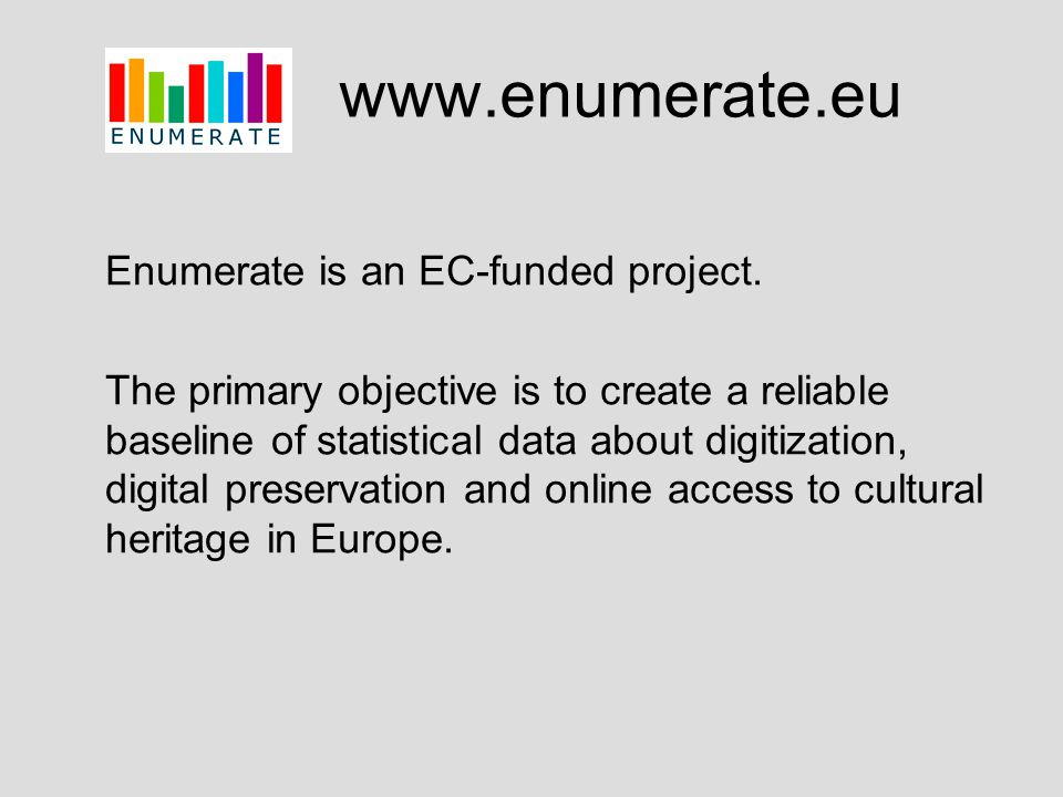 www.enumerate.eu Enumerate is an EC-funded project.