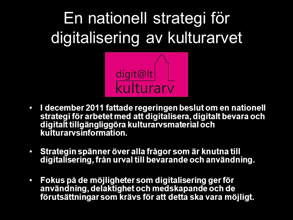 En nationell strategi för digitalisering av kulturarvet