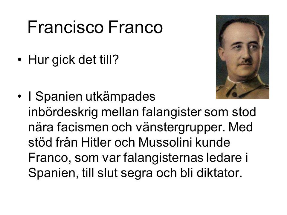 Francisco Franco Hur gick det till