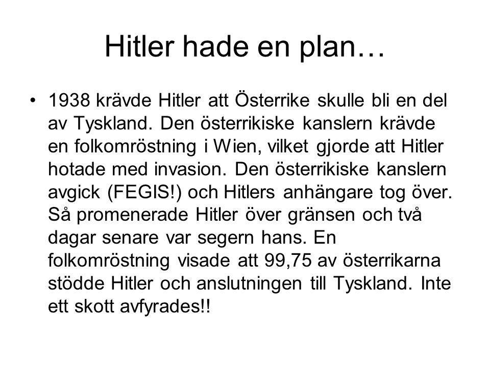 Hitler hade en plan…