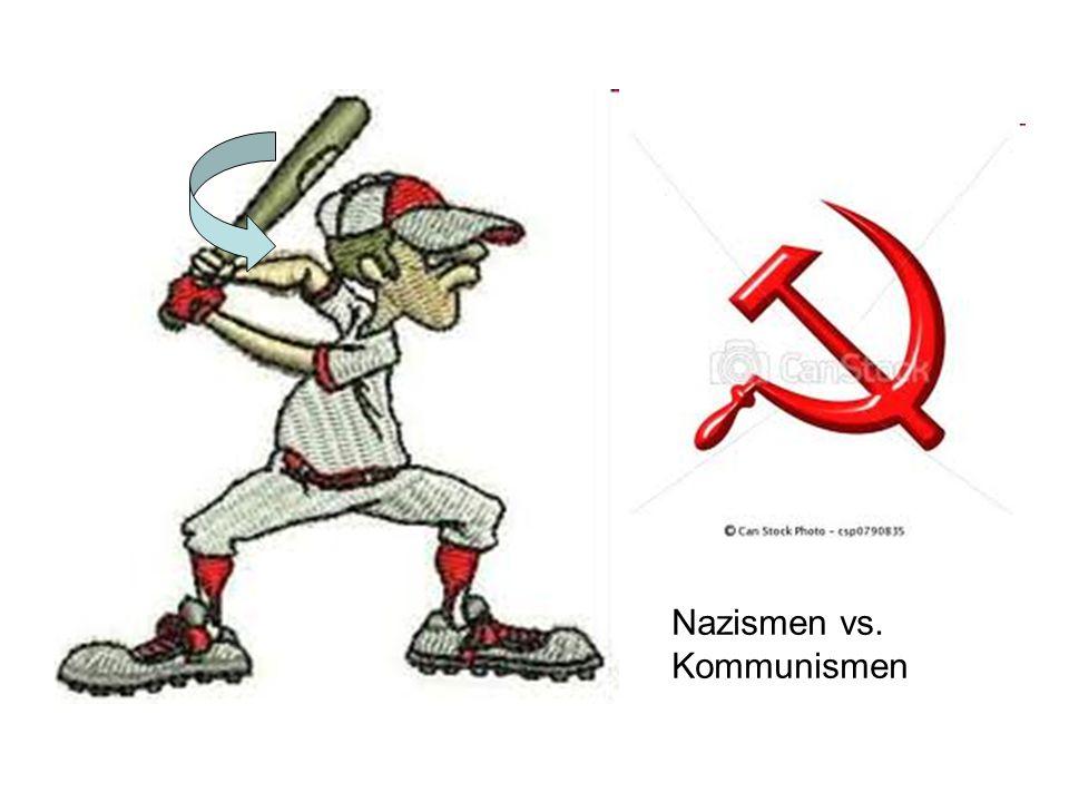Nazismen vs. Kommunismen