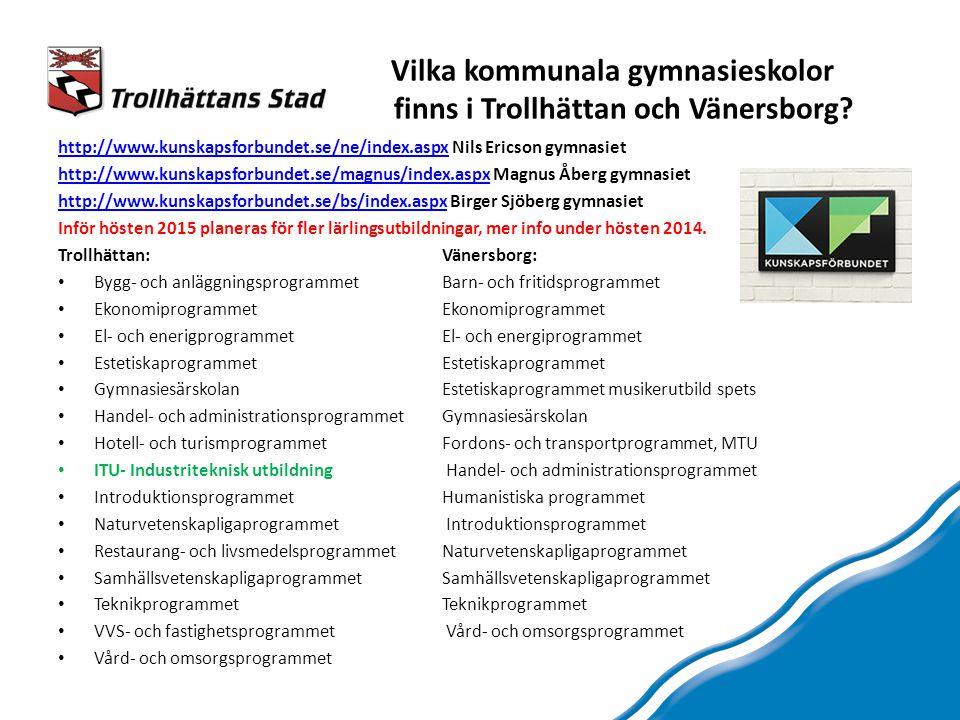 Vilka kommunala gymnasieskolor finns i Trollhättan och Vänersborg