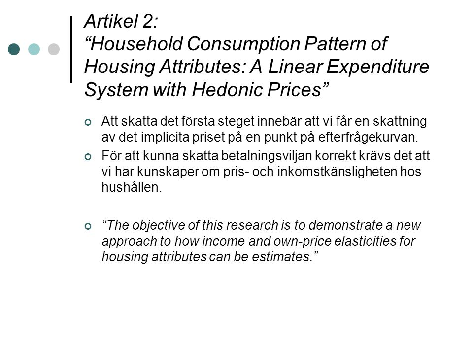Artikel 2: Household Consumption Pattern of Housing Attributes: A Linear Expenditure System with Hedonic Prices