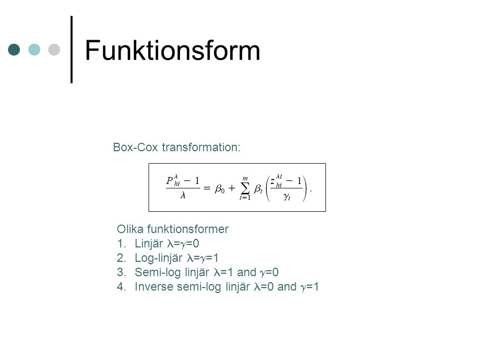 Funktionsform Box-Cox transformation: Olika funktionsformer