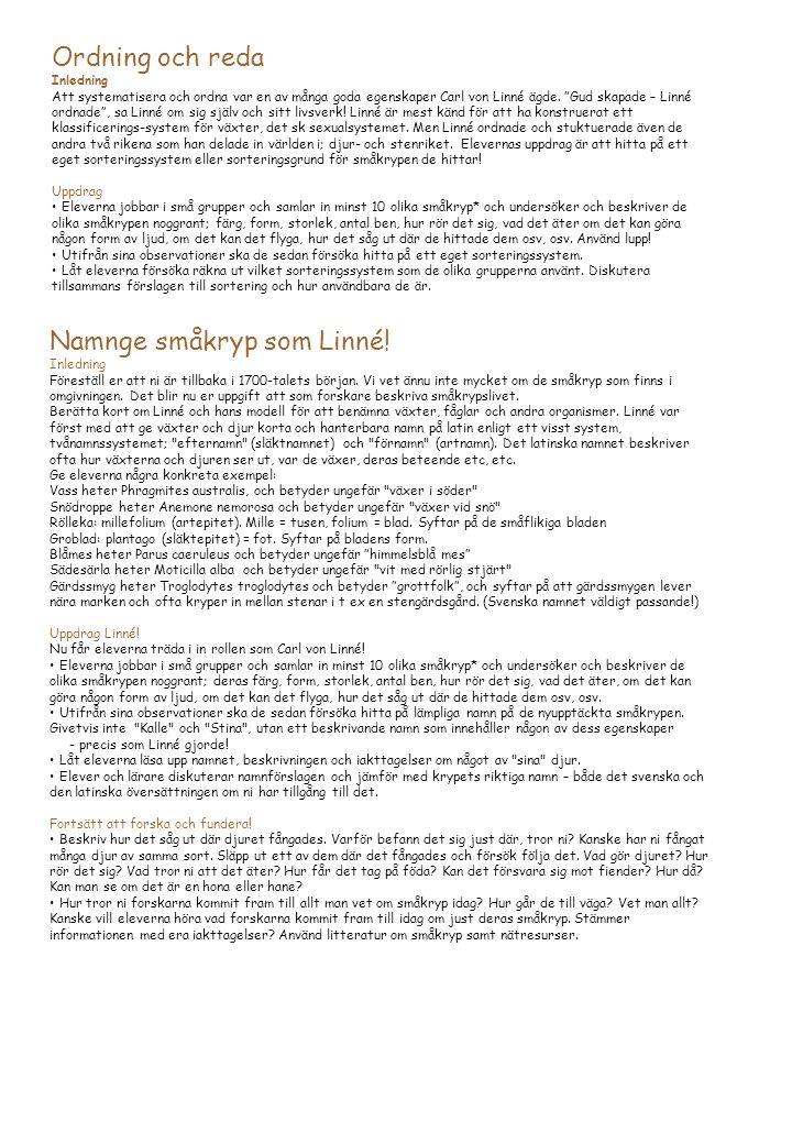 Namnge småkryp som Linné!