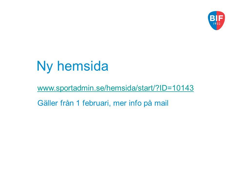 Ny hemsida www.sportadmin.se/hemsida/start/ ID=10143