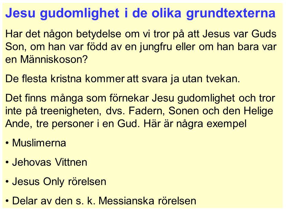 Jesu gudomlighet i de olika grundtexterna
