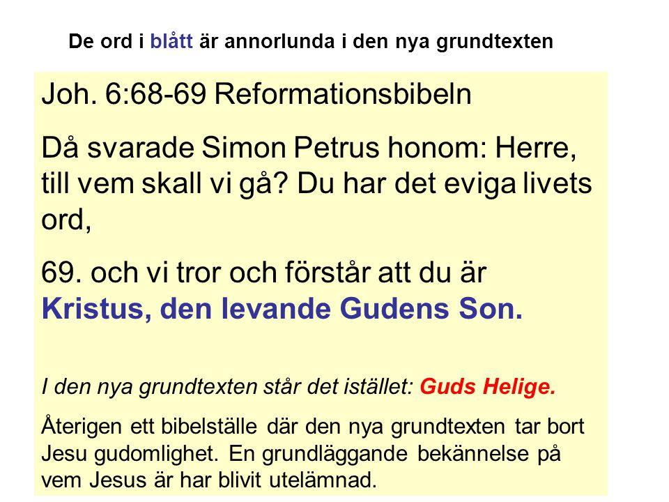 Joh. 6:68-69 Reformationsbibeln