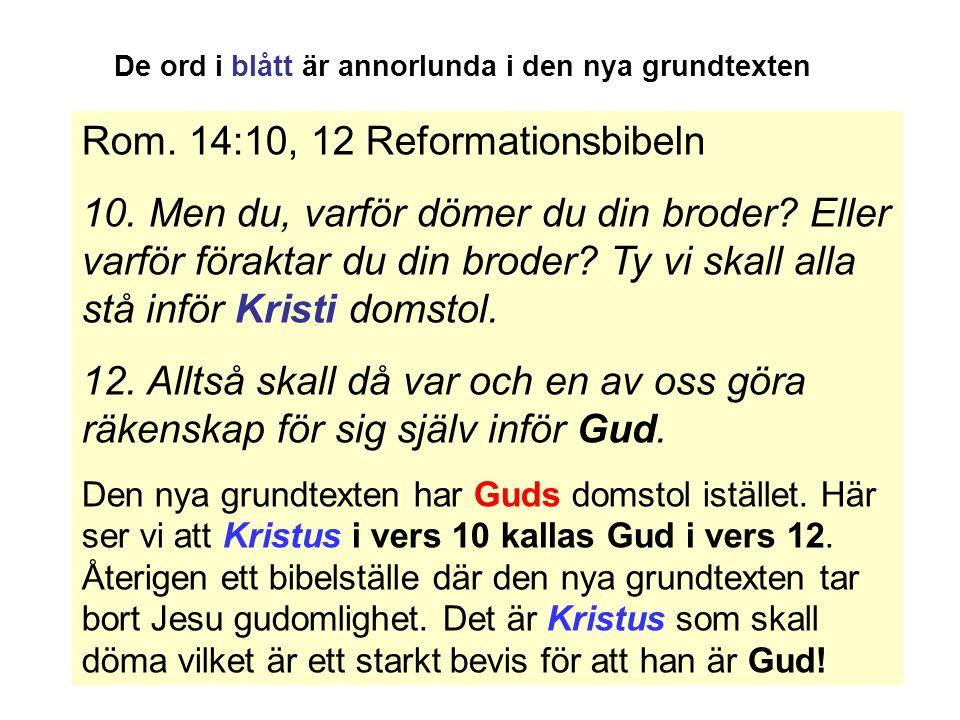 Rom. 14:10, 12 Reformationsbibeln