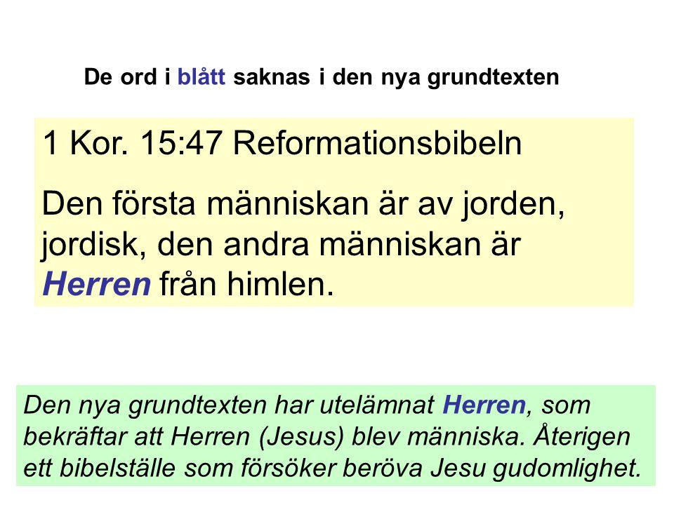 1 Kor. 15:47 Reformationsbibeln