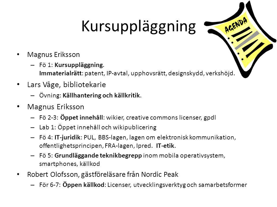 Kursuppläggning Lars Våge, bibliotekarie Magnus Eriksson