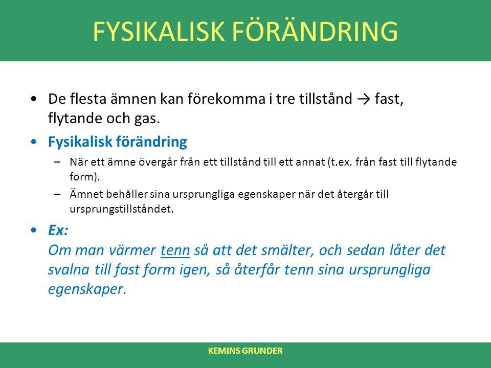 FYSIKALISK FÖRÄNDRING