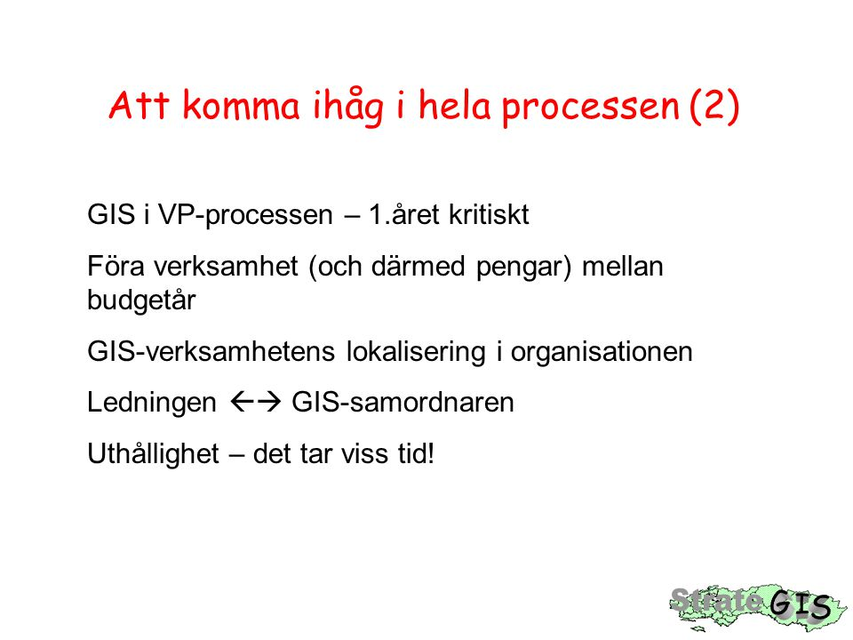 Att komma ihåg i hela processen (2)