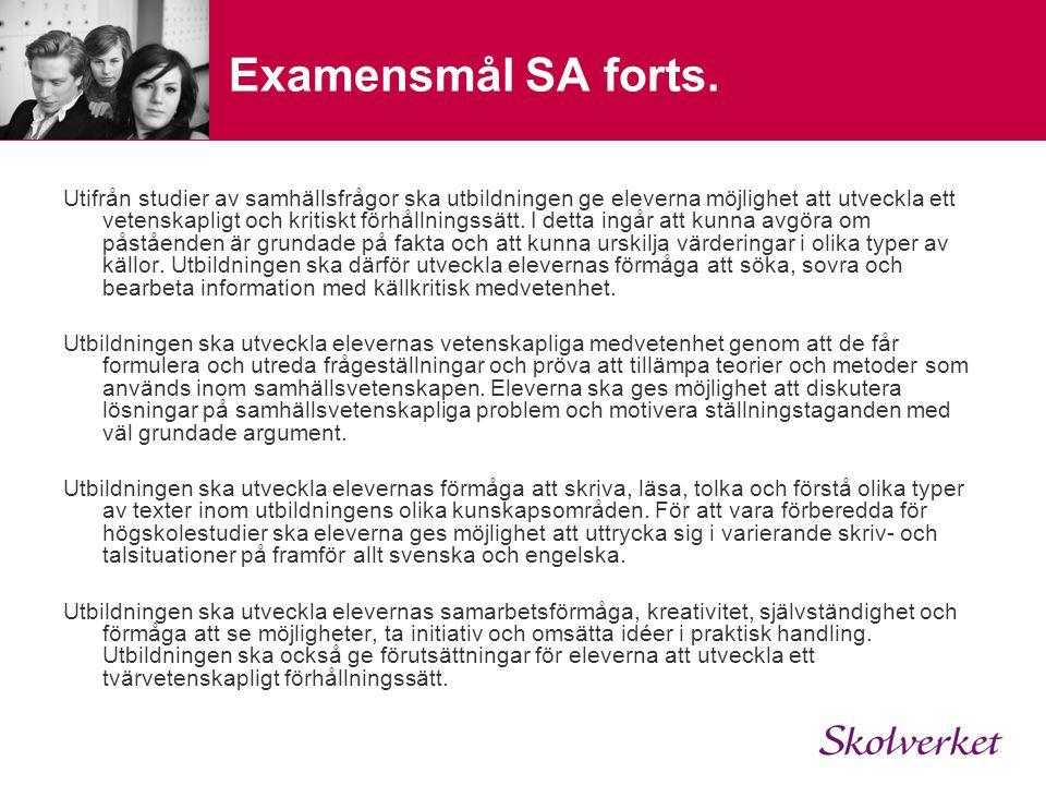 Examensmål SA forts.