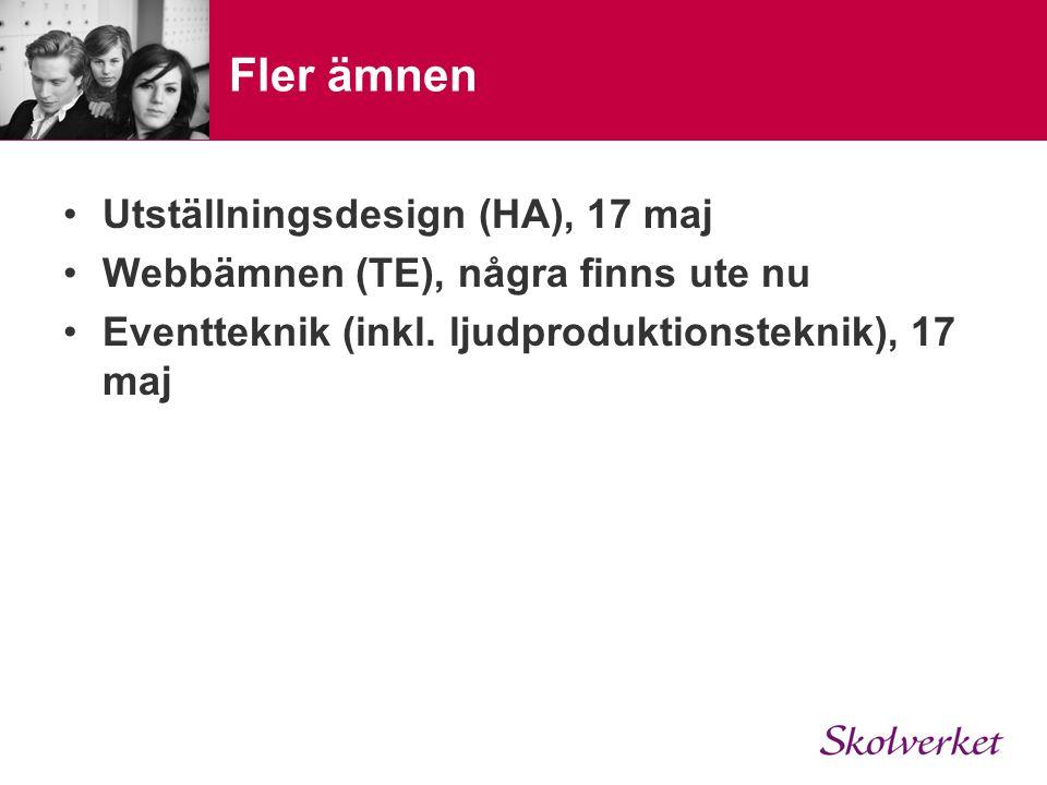 Fler ämnen Utställningsdesign (HA), 17 maj