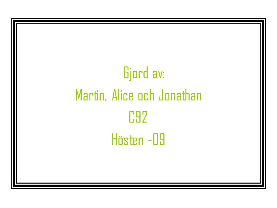 Martin, Alice och Jonathan
