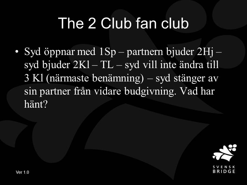 The 2 Club fan club
