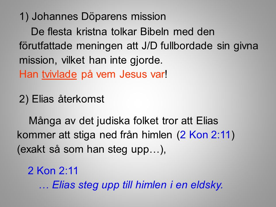 1) Johannes Döparens mission