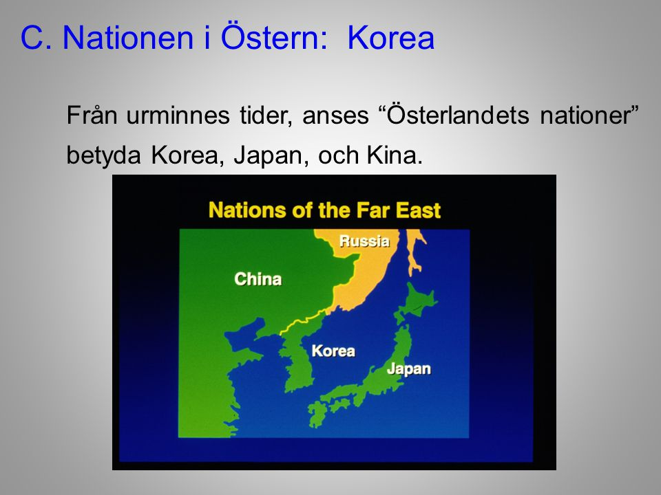 C. Nationen i Östern: Korea