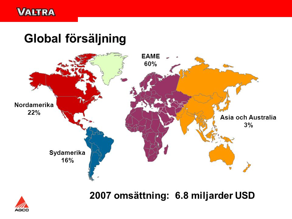 Global försäljning 2007 omsättning: 6.8 miljarder USD EAME 60%