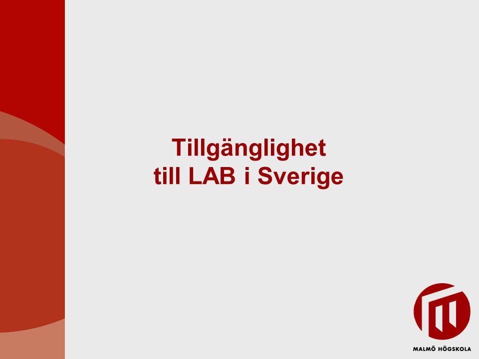 Tillgänglighet till LAB i Sverige