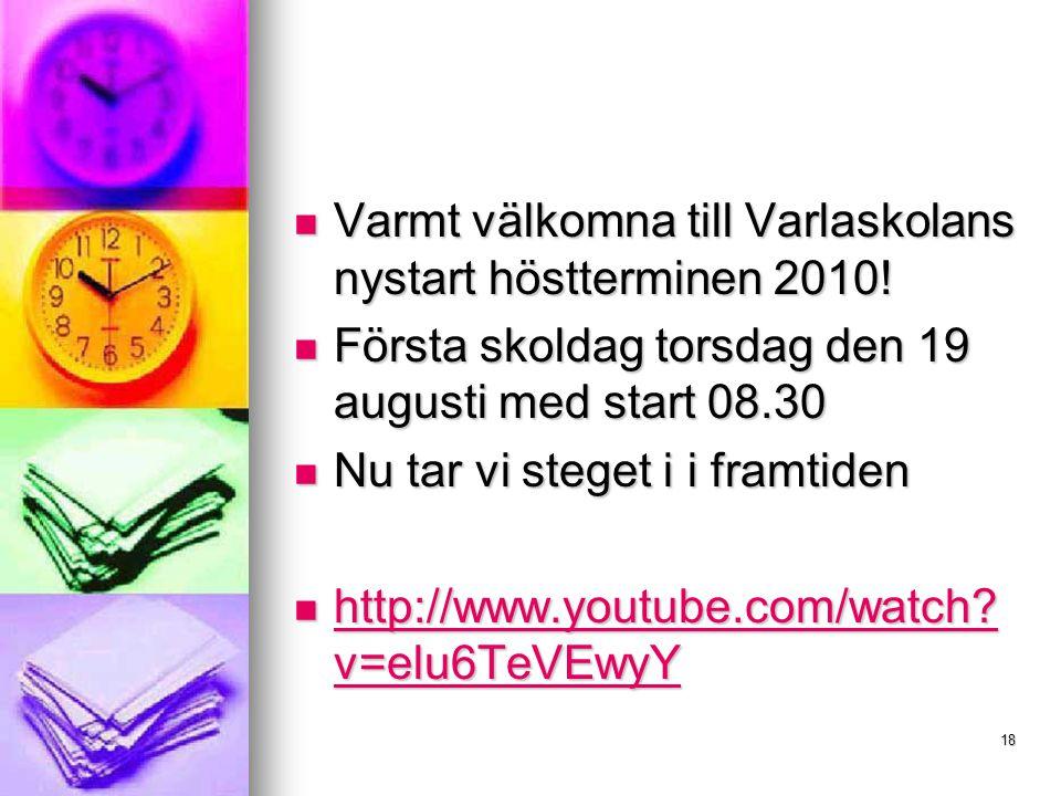 Varmt välkomna till Varlaskolans nystart höstterminen 2010!