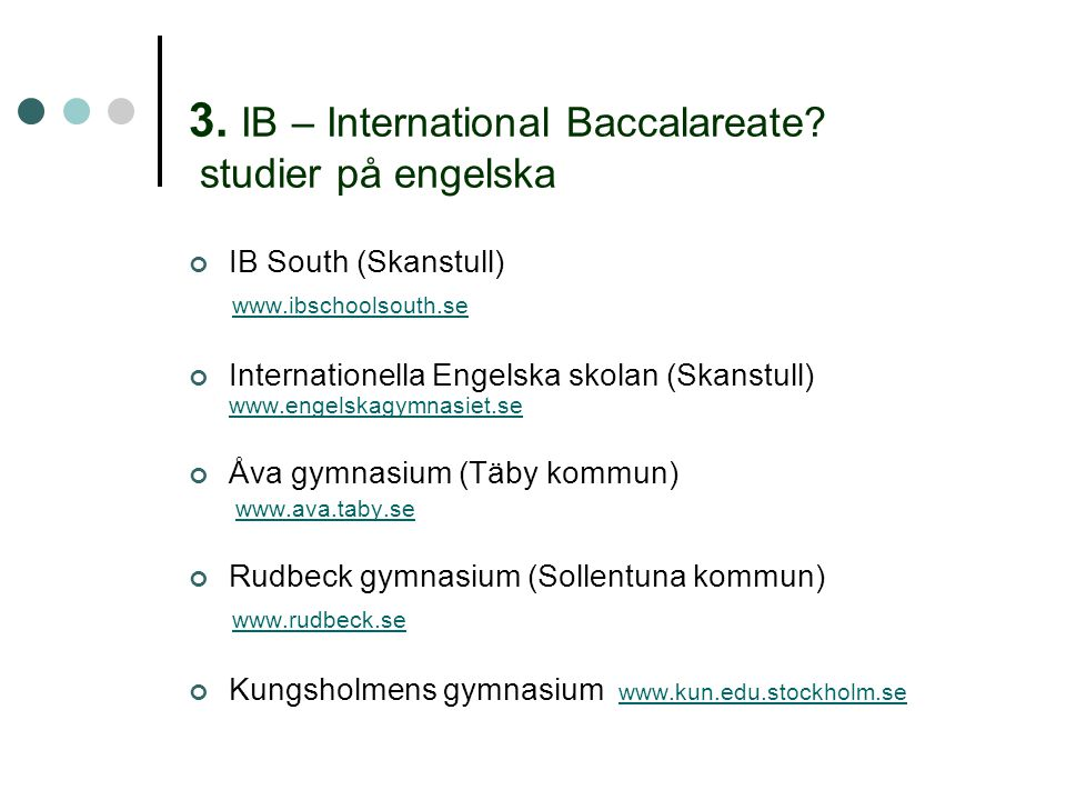 3. IB – International Baccalareate studier på engelska