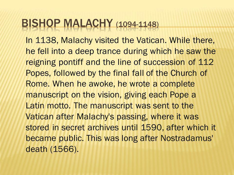 In 1138, Malachy visited the Vatican