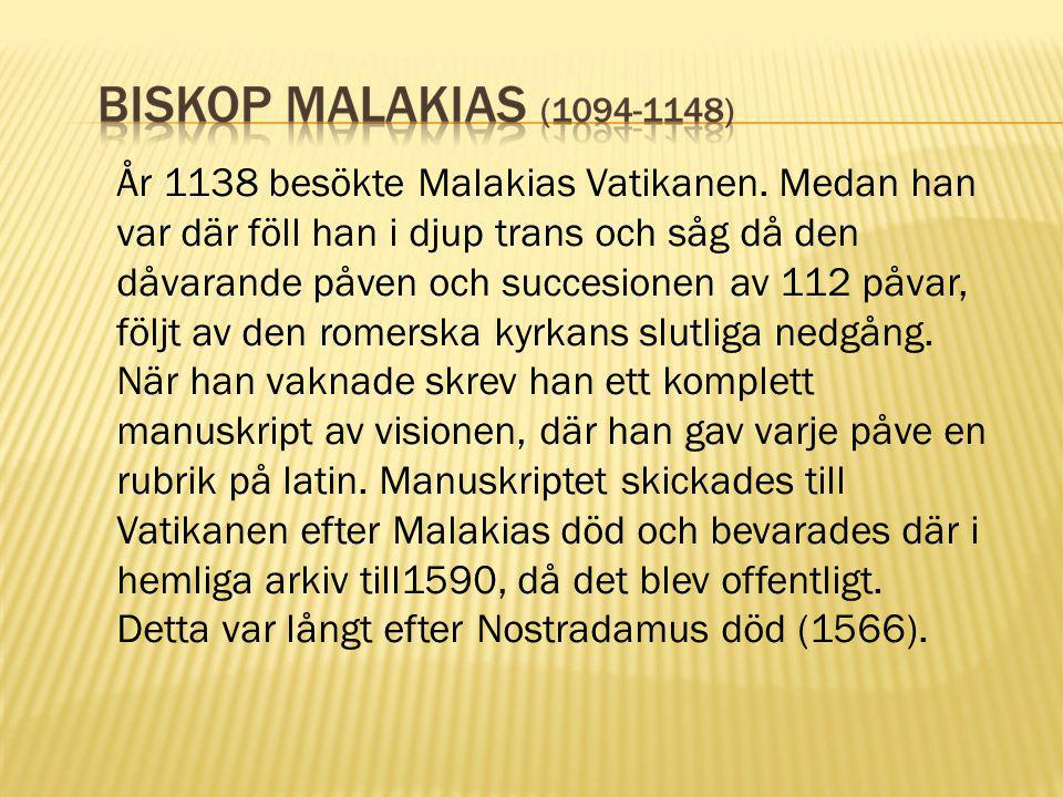 År 1138 besökte Malakias Vatikanen