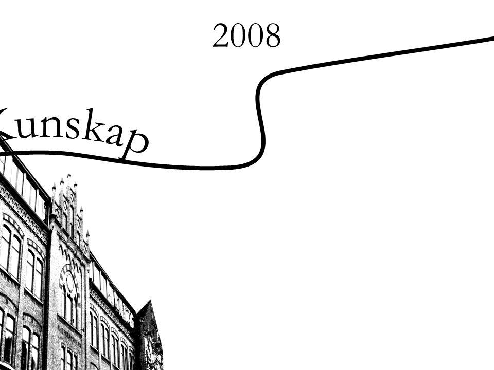 2008 Kunskap