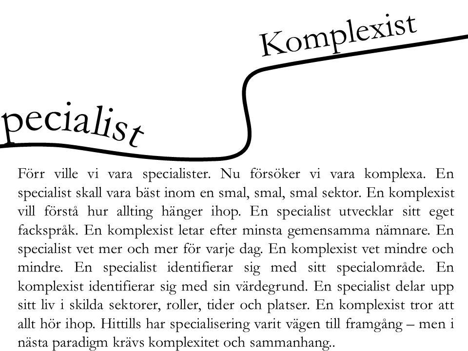 Komplexist Specialist
