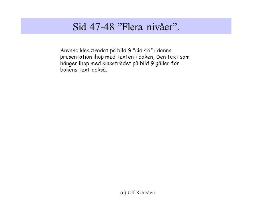 Sid 47-48 Flera nivåer .