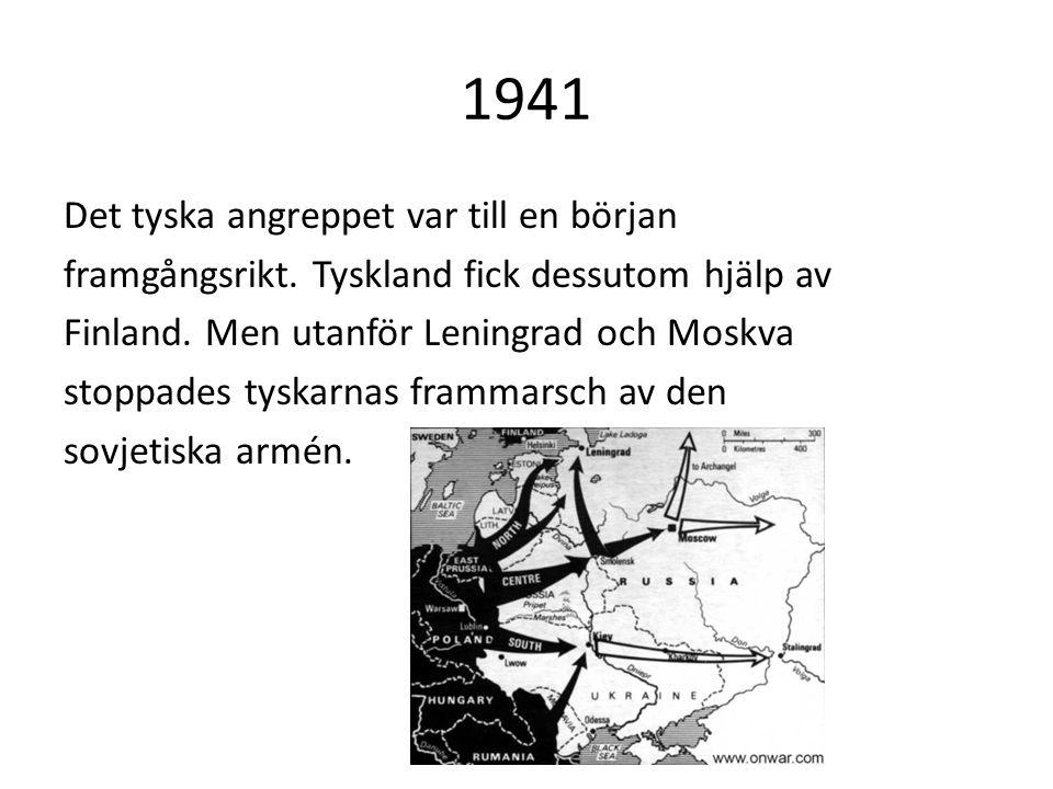 1941 Det tyska angreppet var till en början