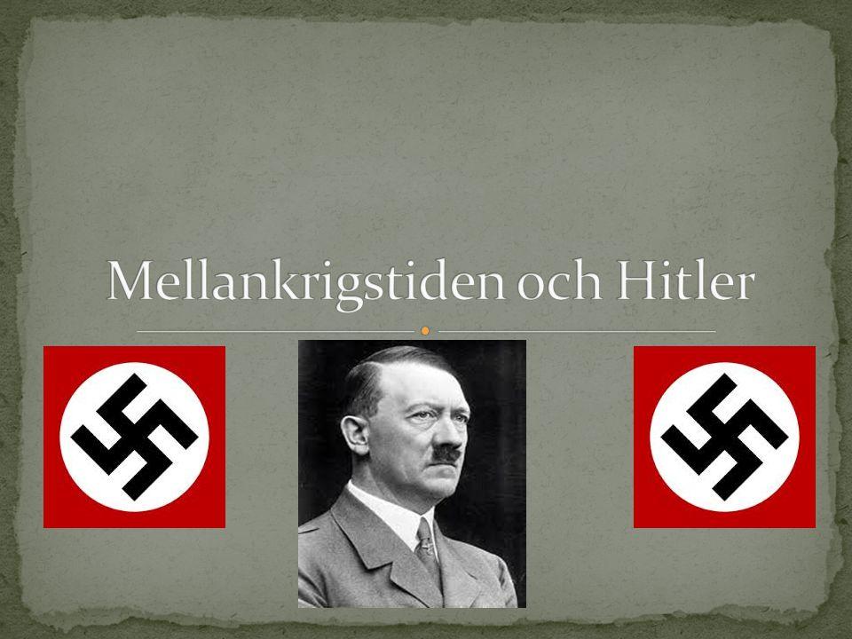 Mellankrigstiden och Hitler