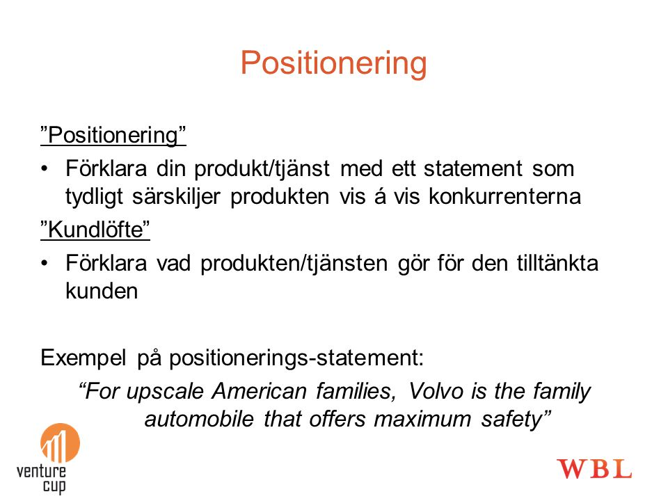 Positionering Positionering