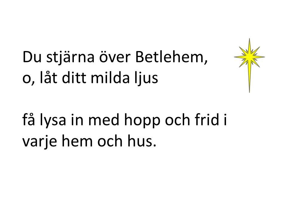 Du stjärna över Betlehem,