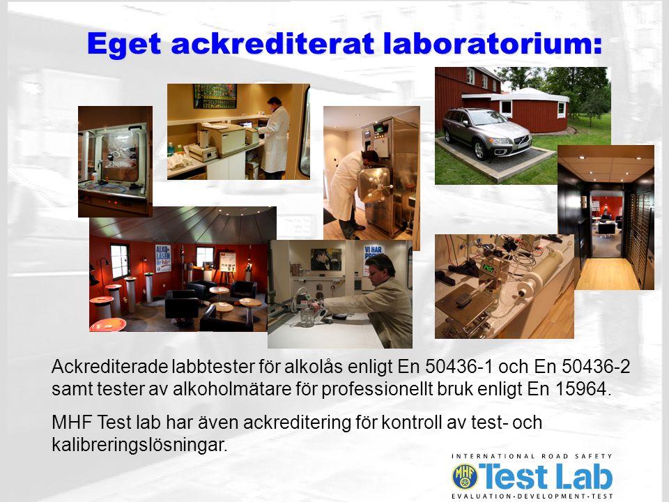 Eget ackrediterat laboratorium: