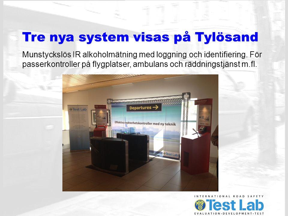 Tre nya system visas på Tylösand