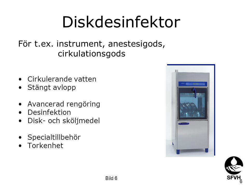 För t.ex. instrument, anestesigods, cirkulationsgods