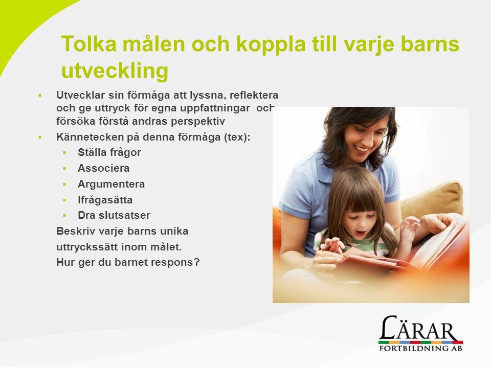 Tolka målen och koppla till varje barns utveckling