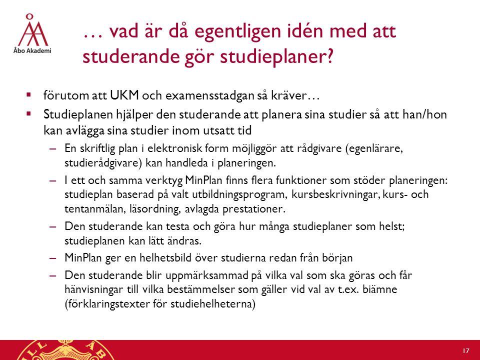 … vad är då egentligen idén med att studerande gör studieplaner