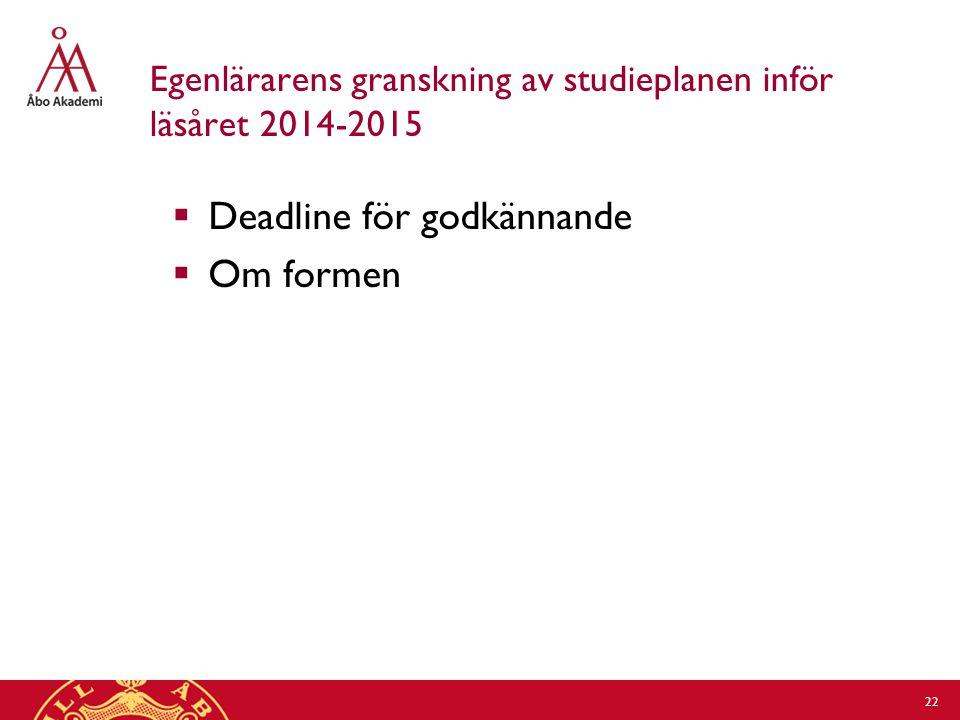 Egenlärarens granskning av studieplanen inför läsåret 2014-2015