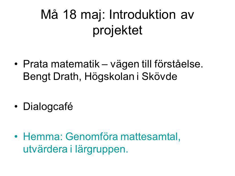 Må 18 maj: Introduktion av projektet