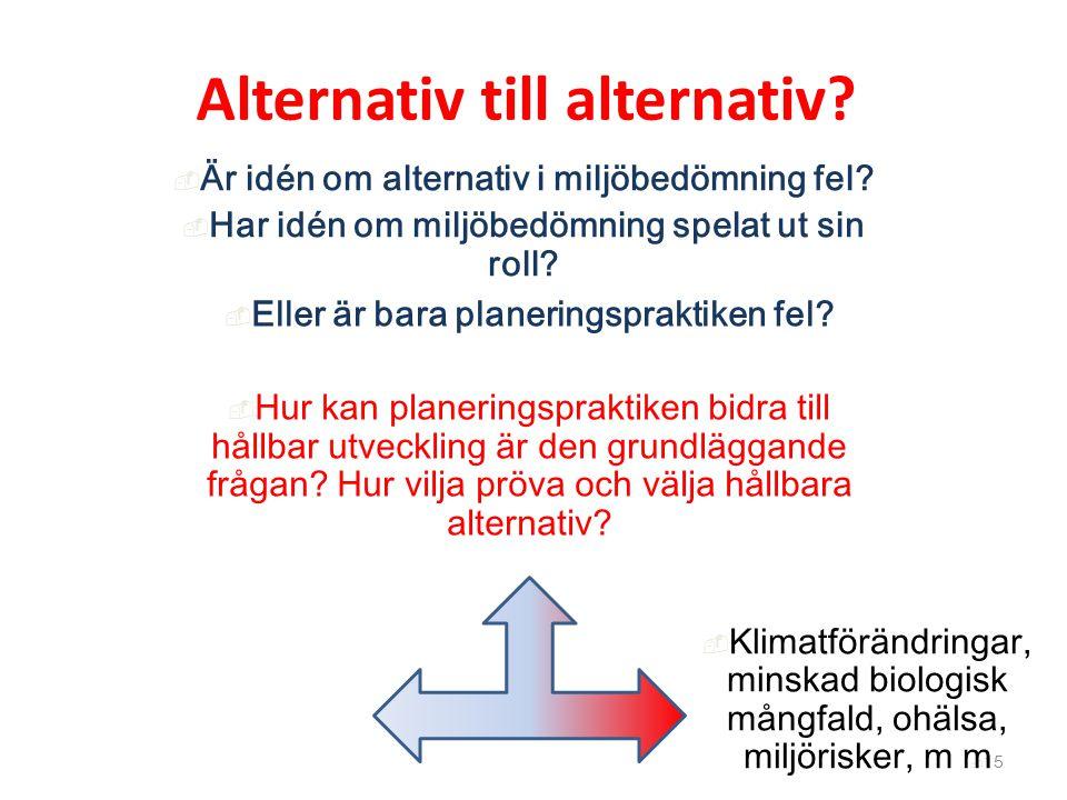 Alternativ till alternativ