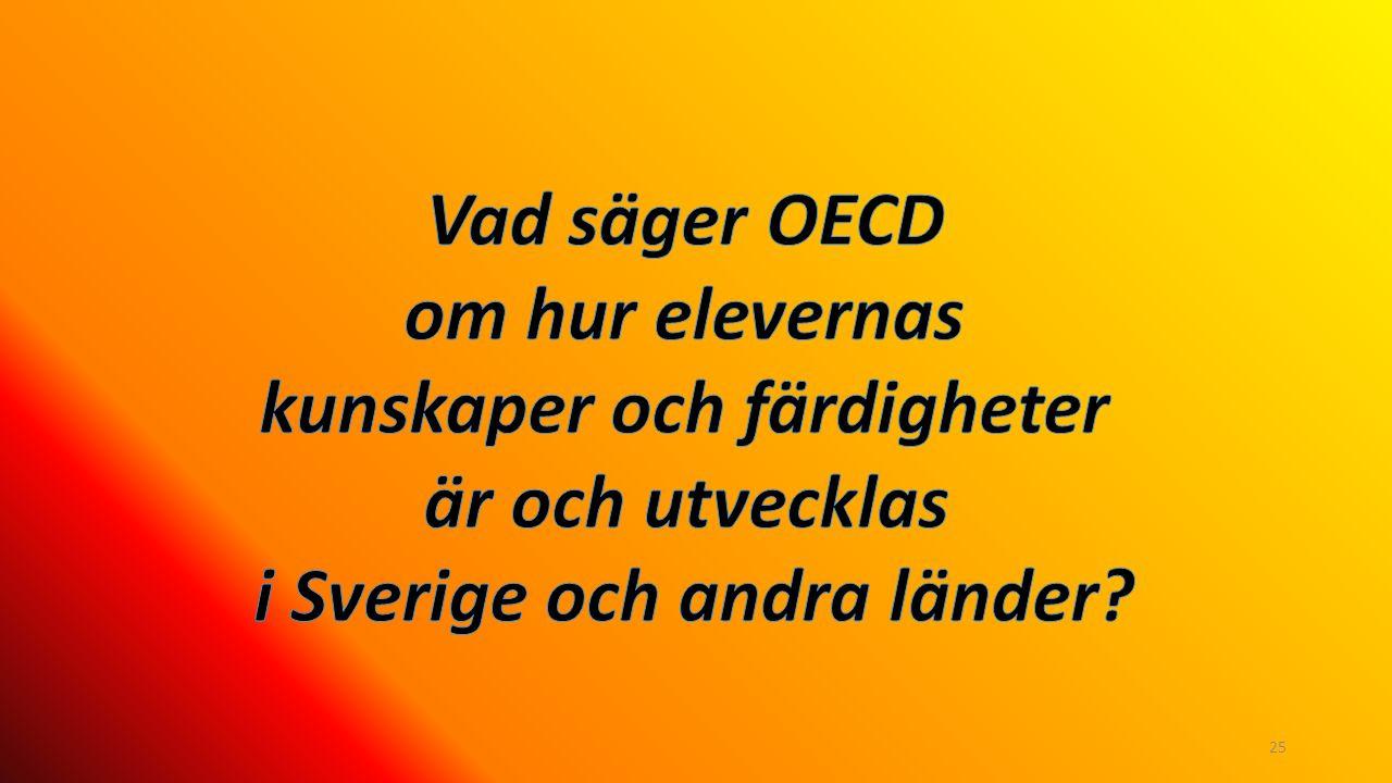 kunskaper och färdigheter i Sverige och andra länder