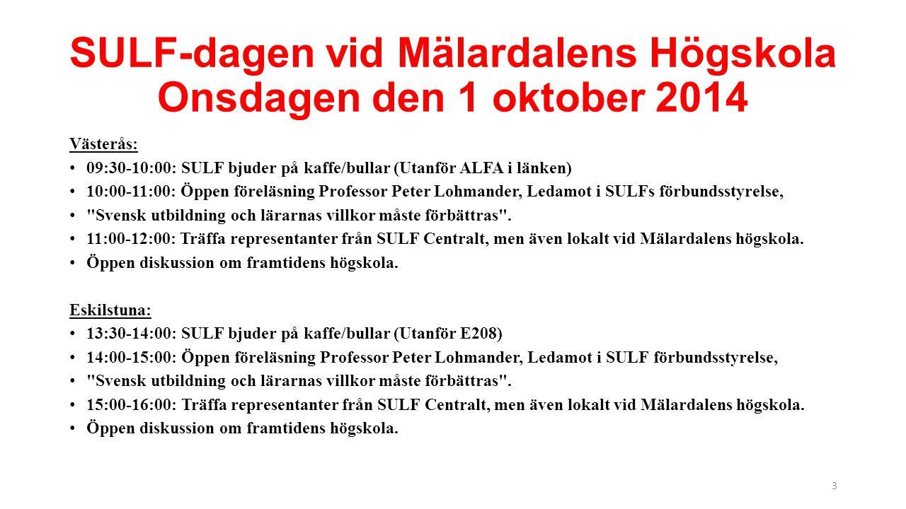 SULF-dagen vid Mälardalens Högskola Onsdagen den 1 oktober 2014