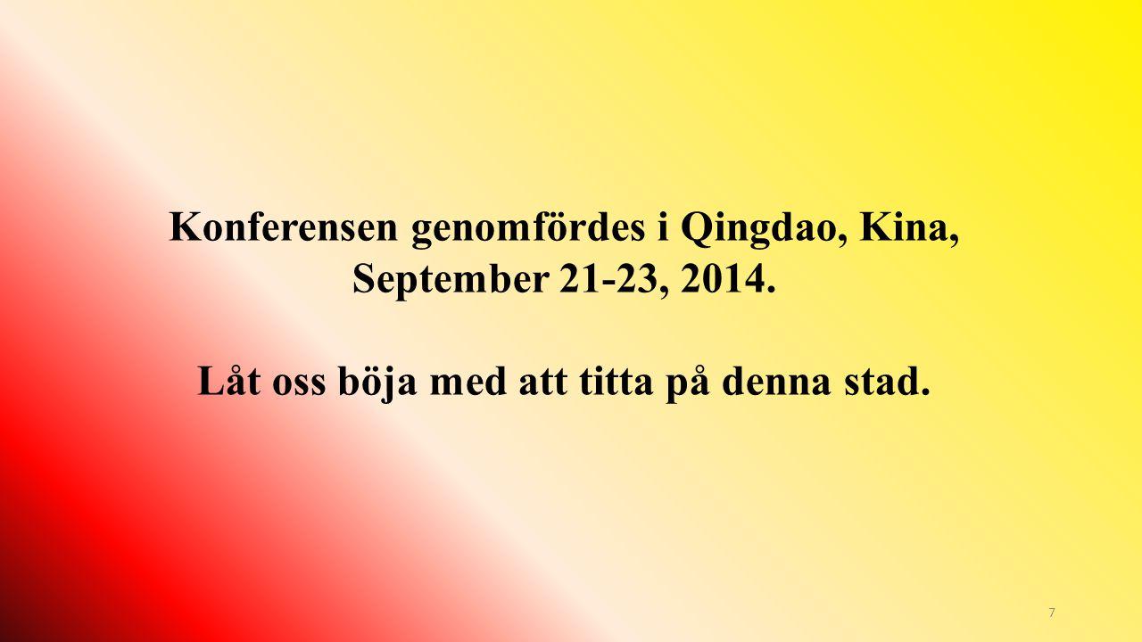 Konferensen genomfördes i Qingdao, Kina, September 21-23, 2014.