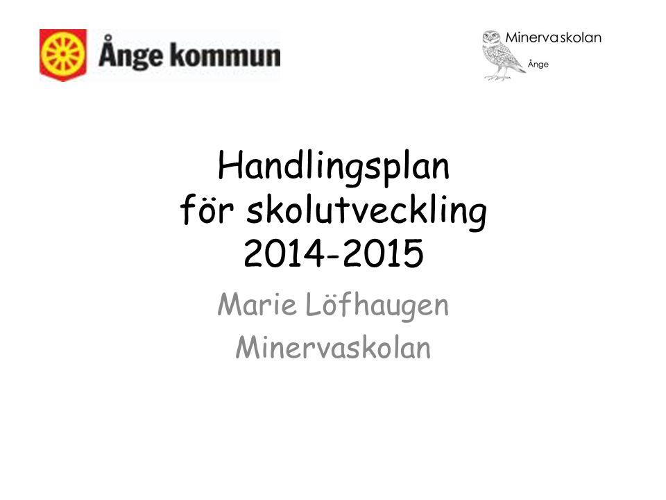 Handlingsplan för skolutveckling 2014-2015