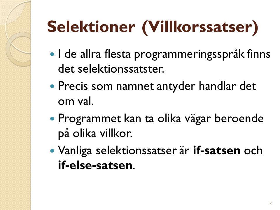 Selektioner (Villkorssatser)