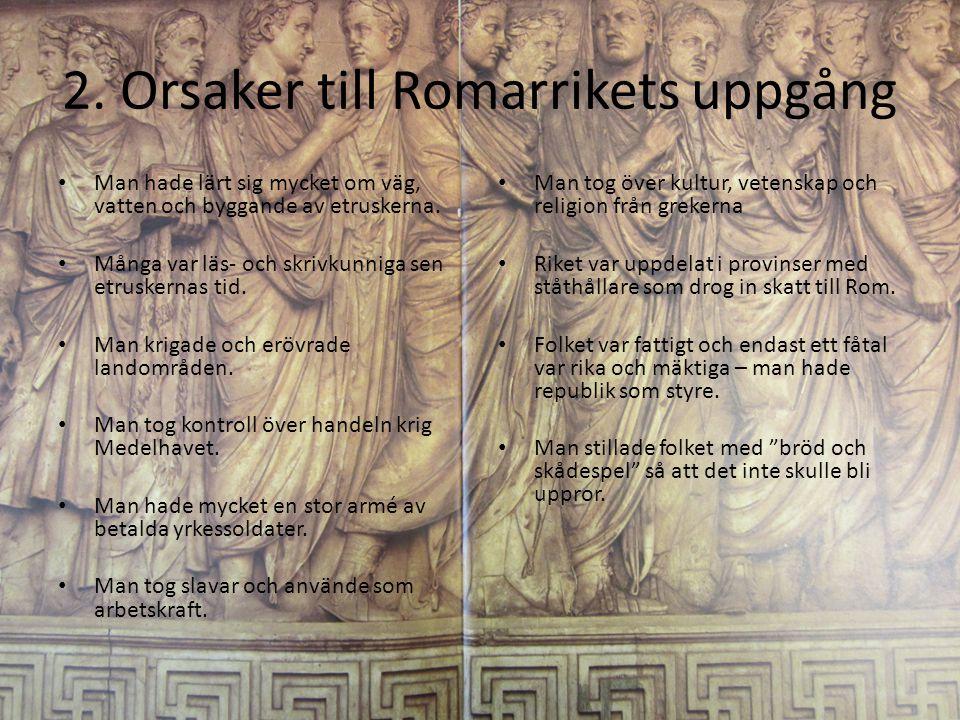 2. Orsaker till Romarrikets uppgång